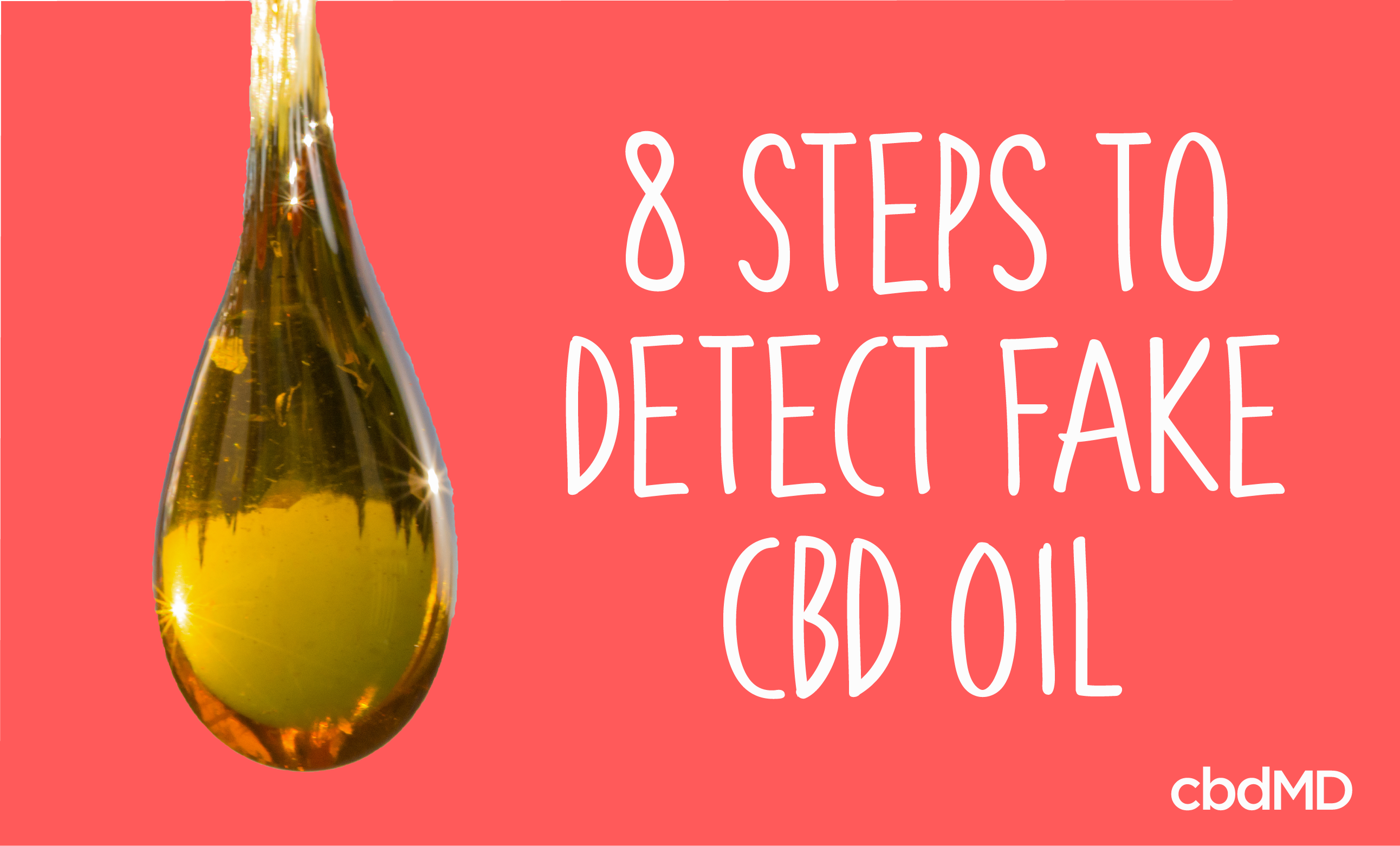 How to Tell if CBD Oil is Fake in 8 Simple Steps