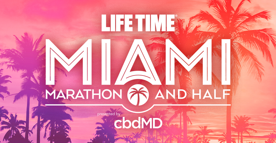 Life Time Miami Marathon and Half Marathon Presented by cbdMD Kicks Off Year-Long Athletic Events Partnership