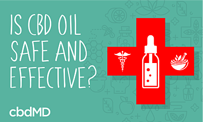 Is CBD Oil Safe and Effective?