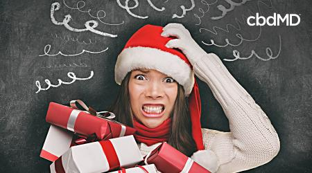 Holiday Stress and CBD: A Perfect Combination