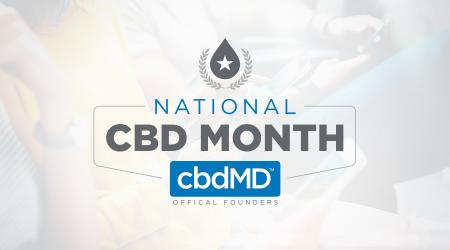 What is National CBD Month, and Why Does It Matter?