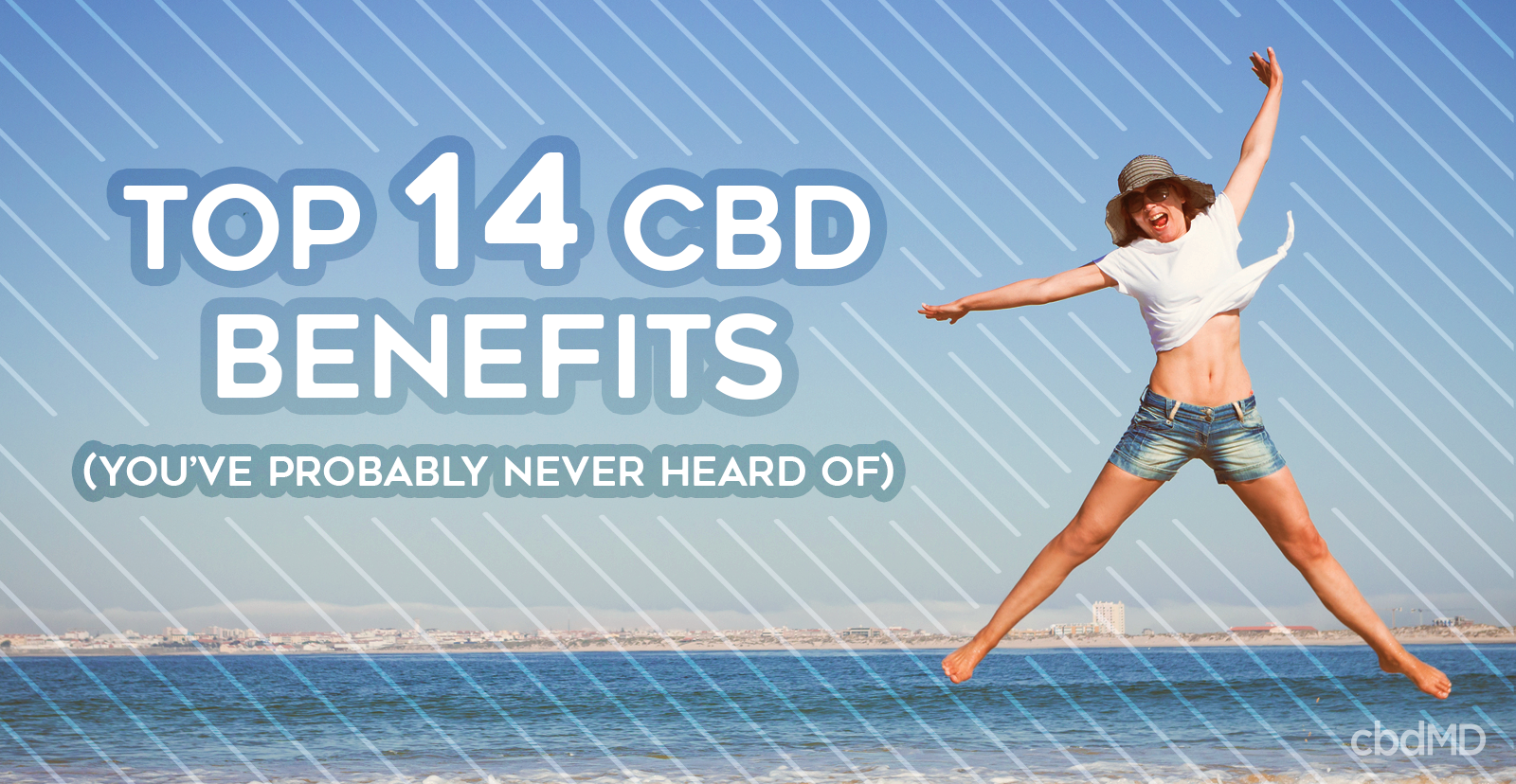 The Top 14 CBD Benefits You've Probably Never Heard Of